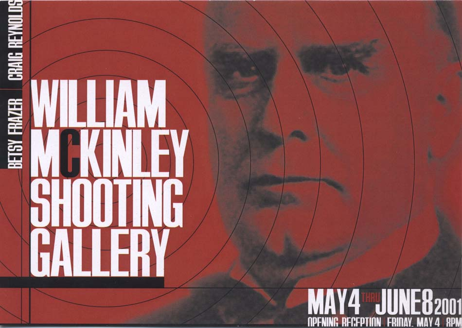Betsy Frazer and Craig Reynolds - WHICH MAN WOULD YOU TRUST?/WILLIAM MCKINLEY SHOOTING GALLERY