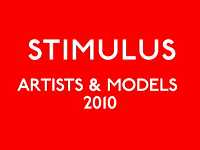 Artists & Models 2010: STIMULUS